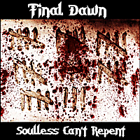 Final Dawn | Soulless can't repent
