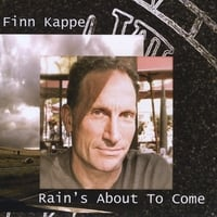 Finn  Kappe | Rain's About To Come