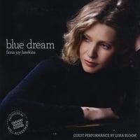 Fiona Joy Hawkins: Blue Dream