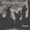 JONATHAN SEGEL/HIERONYMUS FIREBRAIN: There