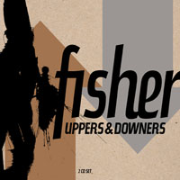 Fisher | Uppers and Downers
