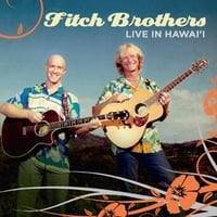 Fitch Brothers | Live in Hawai'i