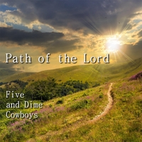 Five and Dime Cowboys | Path of the Lord