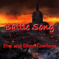 Five and Dime Cowboys | Battle Song