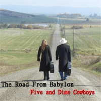 Five and Dime Cowboys | The Road from Babylon