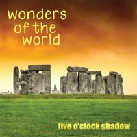 Five O'Clock Shadow | Wonders of the World