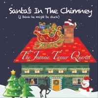 Jeannie Tanner | Santa's in the Chimney (I Think He Might Be Stuck)