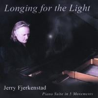 Jerry Fjerkenstad | Longing For The Light