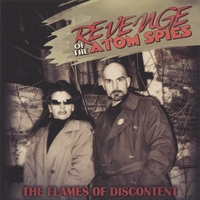 The Flames Of Discontent | Revenge Of The Atom Spies