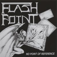 Flashpoint | No Point Of Reference