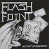FLASHPOINT: No Point Of Reference