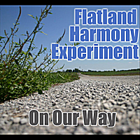 Flatland Harmony Experiment | On Our Way