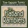 THE FLATLAND RAMBLERS: Toe-Tappin' Tunes