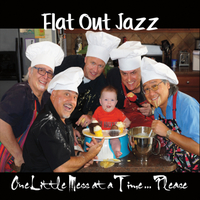 Flat out Jazz | One Little Mess at a Time... Please