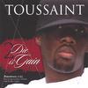 Toussaint: 2 Die Is Gain