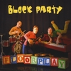 FLOORPLAY: Block Party