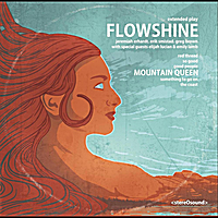 Flowshine | Mountain Queen
