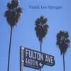FRANK LEE SPRAGUE: Fulton Avenue