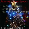 FRANK LEE SPRAGUE: Merry Christmas: Traditional Carols arranged as Traditional Rock Songs!