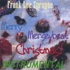 FRANK LEE SPRAGUE: Merry Merseybeat Christmas INSTRUMENTAL
