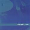 FLUID BOYS: Vinyl
