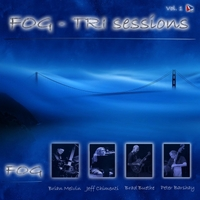 Fog | The Tri Sessions, Vol. 1