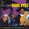 Dan Fogel: Soul Eyes