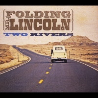 Folding Mr. Lincoln | Two Rivers