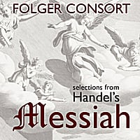 Folger Consort | Selections From Handel's Messiah: Recorded Live December 20-23, 1993