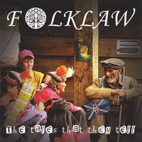 Folklaw | The Tales That They Tell