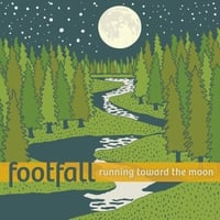 Footfall | Running Toward the Moon