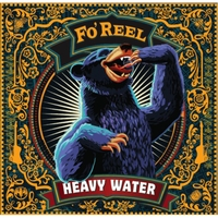 Fo'Reel | Heavy Water