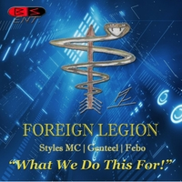Foreign Legion | What We Do This For!