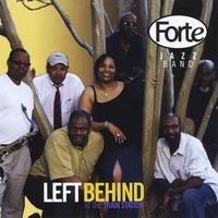 Forte Jazz Band | Left Behind (At the Train Station)