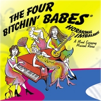 The Four Bitchin' Babes | Hormonal Imbalance...A Mood Swinging Musical Revue