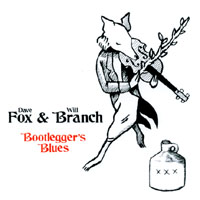 Fox and Branch | Bootlegger's Blues
