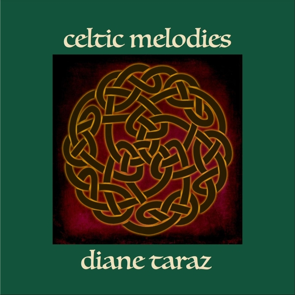Diane Taraz | Celtic Melodies | CD Baby Music Store