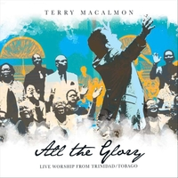Terry MacAlmon | All the Glory (Live)
