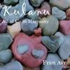 Fran Avni: Kulanu - All of Us in Harmony