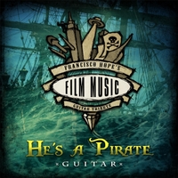 Francisco Hope | He's a Pirate (Guitar Version)