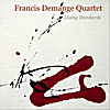 Francis Demange Quartet: Living Standards