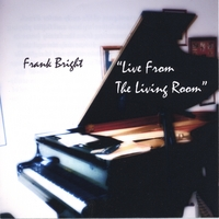 Frank Bright | Live From The Living Room