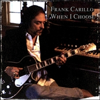 Frank Carillo and the Bandoleros | When I Choose