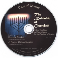 Estelle Frankel and Richard Kaplan | The Kabbalah of Chanukah: Tales, Teachings and Sacred Music for the Festival of Lights