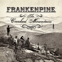 Frankenpine | The Crooked Mountain