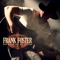 Frank Foster | Red Wings and Six Strings