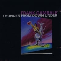 Frank Gambale | Thunder From Down Under