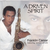Franklin Caesar | A Driven Spirit