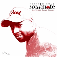 Frank McComb | Soulmate: Another Love Story