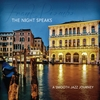 Frank Piombo: The Night Speaks (A Smooth Jazz Journey)